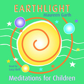 Earthlight – Meditations For Children de Lucybell