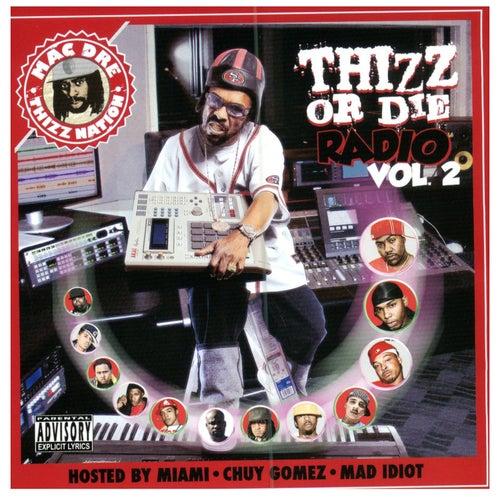 Thizz or Die Radio, Vol. 2 by Various Artists