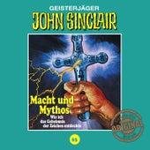 Tonstudio Braun, Folge 63: Macht und Mythos. Folge 3 von 3 von John Sinclair