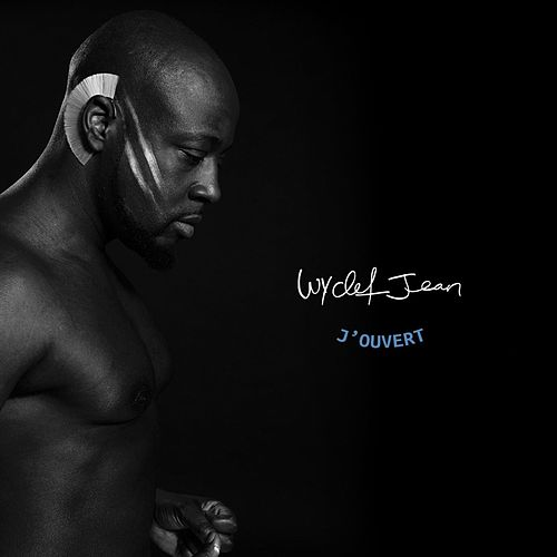 J'ouvert (Deluxe Edition) by Wyclef Jean