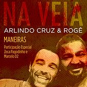 Maneiras (Participação Especial de Zeca Pagodinho e Marcelo D2) de Rogê