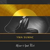 Hear And Feel von Yma Sumac