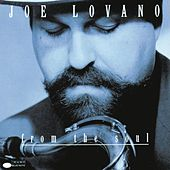From The Soul by Joe Lovano