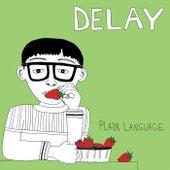 Plain Language by Delay