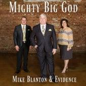 Mighty Big God by Mike Blanton