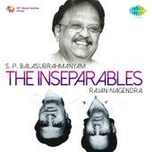The Inseparables (S. P. Balasubrahmanyam and Rajan-Nagendra) by S.P. Balasubrahmanyam
