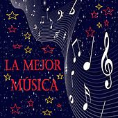La Mejor Música by Various Artists