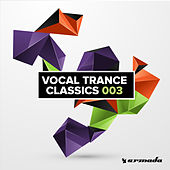 Vocal Trance Classics 003 by Various Artists
