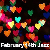 February 14th Jazz de Various Artists