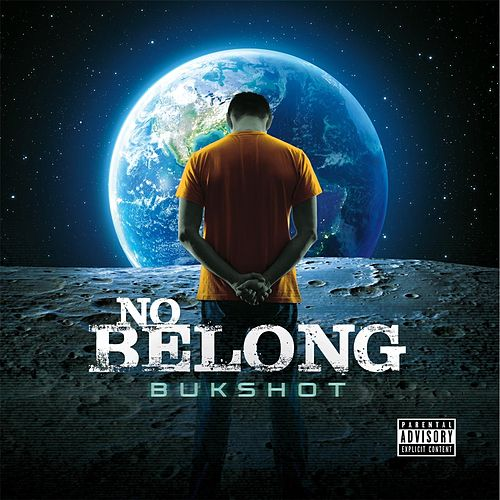 No Belong by Bukshot