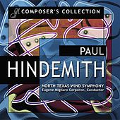 Composer's Collection: Paul Hindemith by North Texas Wind Symphony