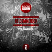 Re:Commended - Deep House Edition, Vol. 10 by Various Artists