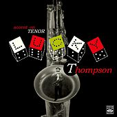 Accent on Tenor Sax by Lucky Thompson