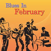 Blues In February by Various Artists