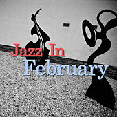 Jazz In February de Various Artists