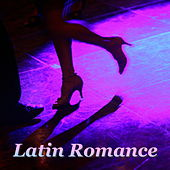 Latin Romance by Various Artists