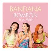 Bombón von Bandana