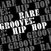 Hip Hop (Rare Grooves) de Various Artists