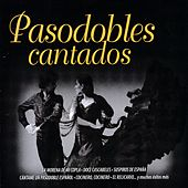 Pasodobles Cantados by Various Artists