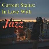 Current Status: In Love With Jazz de Various Artists