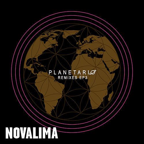 Planetario Remixes EP3 by Novalima