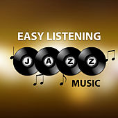 Easy Listening Jazz Music – Relaxing Music, Sounds to Rest, Moonlight Jazz, Mellow Music by Relaxing Instrumental Jazz Ensemble