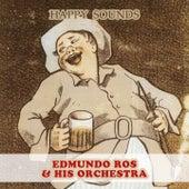 Happy Sounds by Edmundo Ros
