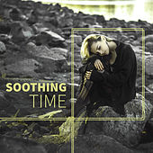Soothing Time – Nature Sounds for Rest, Relaxed Mind, Calmness, Ocean Waves, Harmony for Soul, Gentle Noise von Soothing Sounds