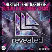 Run Wild (Dr Phunk Remix) by Hardwell