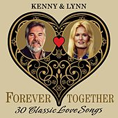 Kenny & Lynn (Forever Together) 30 Classic Love Songs by Various Artists