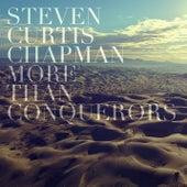 More Than Conquerors (Radio Version) von Steven Curtis Chapman