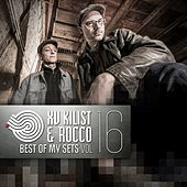 XV Kilist & Rocco - Best of My Sets, Vol. 16 de Various Artists