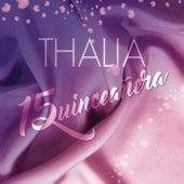 Quinceañera by Thalía