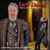 Law Dawg by Poppa Steve