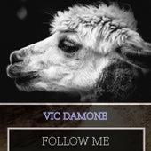 Follow Me von Vic Damone