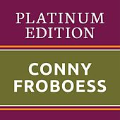 Conny Froboess - Platinum Edition (The Greatest Hits Ever!) von Conny Froboess