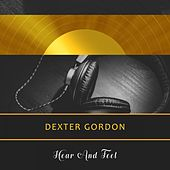 Hear And Feel von Dexter Gordon