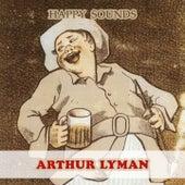 Happy Sounds von Arthur Lyman