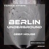 Berlin Underground Deep House by Various Artists