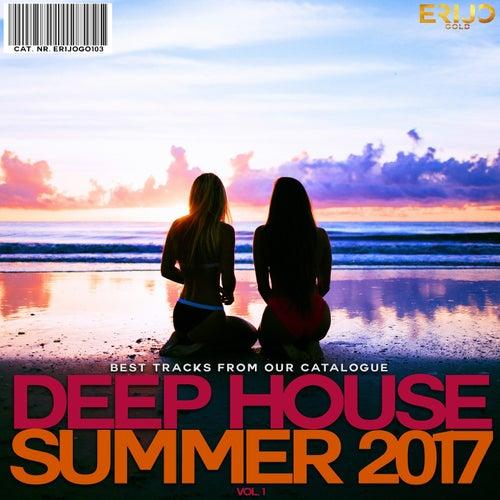 Deep House Summer 2017, Vol. 1 by Various Artists