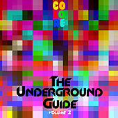 The Underground Guide, Vol. 2 by Various Artists