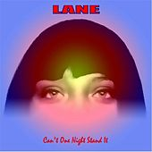 Can't One Night Stand It by Lane