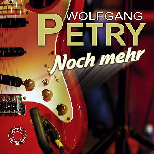 Noch mehr by Wolfgang Petry