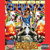How Many Votes Fix Mix by M.I.A.