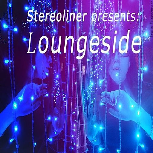 Loungside EP by Stereoliner
