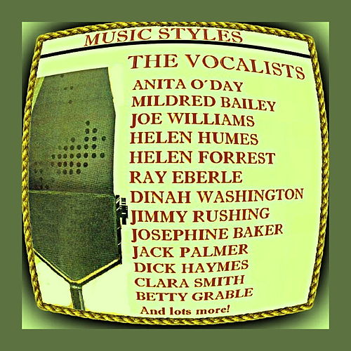 Music Styles - The Vocalists by Various Artists