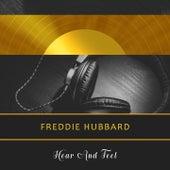 Hear And Feel by Freddie Hubbard