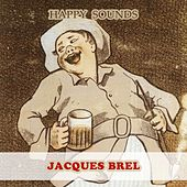 Happy Sounds von Jacques Brel