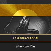 Hear And Feel by Lou Donaldson