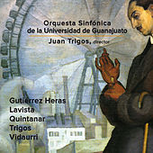 Quintanar: Piano Concerto - Heras: Divertimento - Lavista: Canto fúnebre by Various Artists